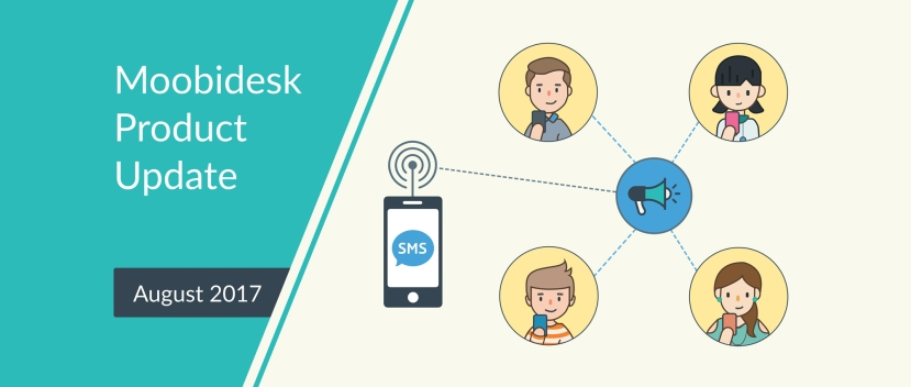 All-new SMS broadcast feature now onMoobidesk!